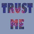 Trust Me Bold Image-filled Letters by Linda J Armstrong