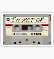 Im Not Okay cassette Sticker