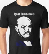 Ignaz Semmelweis Unisex T-Shirt