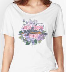 Best Damn Pilot Women's Relaxed Fit T-Shirt