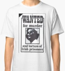 Wanted Classic T-Shirt
