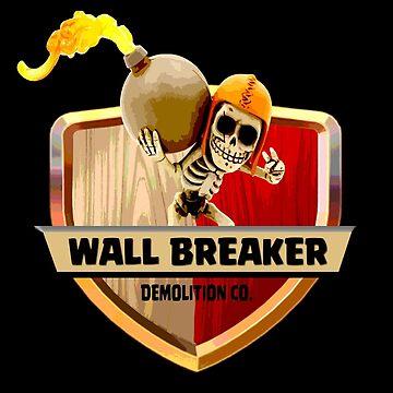 Wall Breaker Demolition Co by wantedart