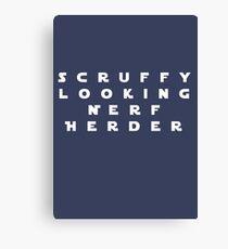 'Scruffy Looking Nerf Herder' Canvas Print