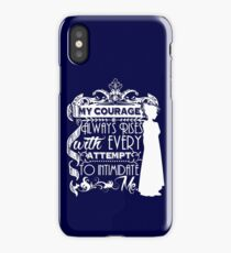 Jane Austen Quote - My Courage Always Rises With Every Attempt to Intimidate Me iPhone Case/Skin