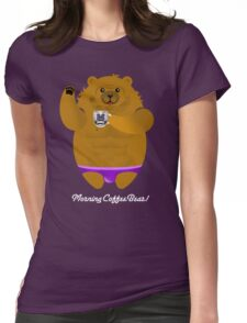 MORNING COFFEE BEAR! Womens Fitted T-Shirt