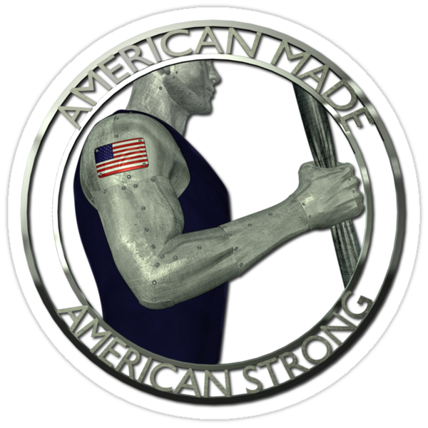 American Made American Strong by Packrat