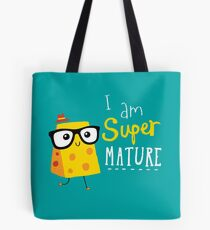 Super Mature Tote Bag