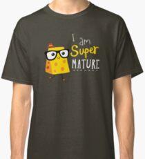 Super Mature Classic T-Shirt