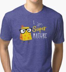 Super Mature Tri-blend T-Shirt