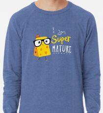 Super Mature Lightweight Sweatshirt