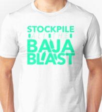 Stockpile the Baja! Unisex T-Shirt