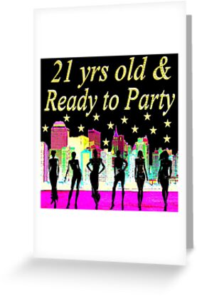 21 YEARS OLD AND READY TO PARTY NYC DESIGN