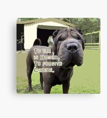 TO ERR IS HUMAN TO FORGIVE CANINE Canvas Print