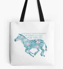 My Joints Go Out More Than I Do (Ehlers Danlos Syndrome Awareness) Tote Bag