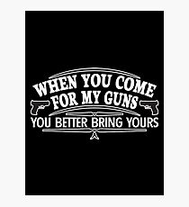 come guns Photographic Print