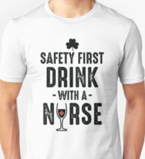 Drink with a nurse T-Shirt