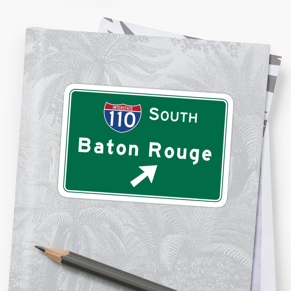 Baton Rouge, LA Road Sign, USA by worldofsigns