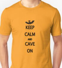 Keep Calm and Cave On Unisex T-Shirt