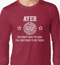 Ayer - You don't have to care Long Sleeve T-Shirt