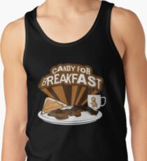 Candy For Breakfast Tank Top