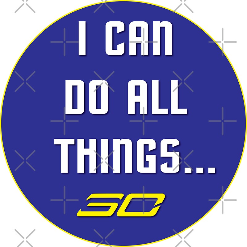 Steph Curry Do All Things Sticker By MrBr8side