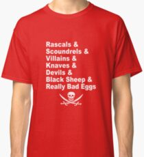 A Pirate's Life For Me Classic T-Shirt
