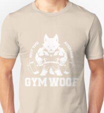 Not the average GYM WOOF Unisex T-Shirt