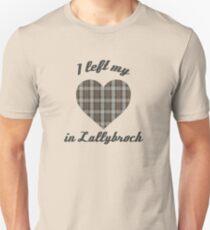 I Left My Heart In Lallybroch Unisex T-Shirt