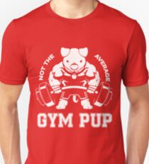 Not the average GYM PUP T-Shirt
