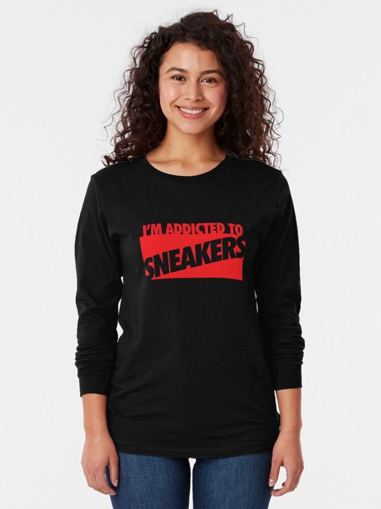 Alternate view of I'm Addicted to Sneakers Long Sleeve T-Shirt
