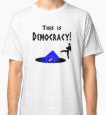This democracy anti EU referendum ukip Classic T-Shirt
