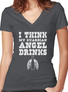 I think my Guardian Angel drinks beer Women's Fitted V-Neck T-Shirt
