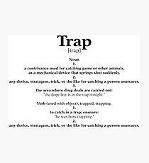 Trap Education Photographic Print