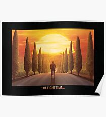 The Fight is All (text edition) (20 Left) Poster