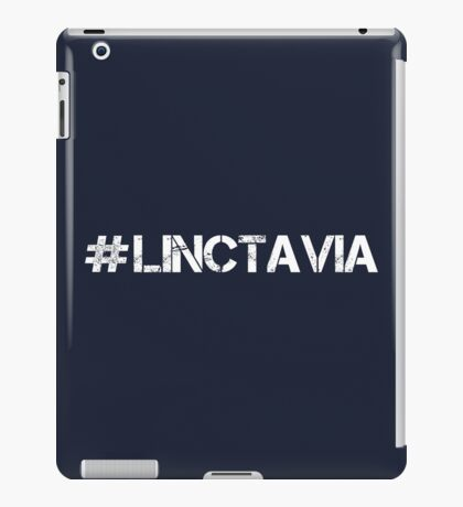 #LINCTAVIA (White Text) iPad Case/Skin