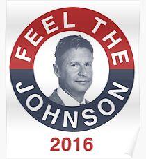 Gary Johnson Feel the Johnson Poster