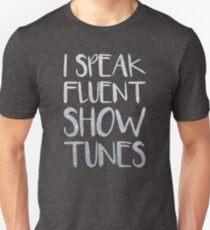I Speak Fluent Showtunes Slim Fit T-Shirt
