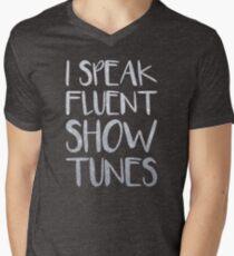 I Speak Fluent Showtunes Men's V-Neck T-Shirt