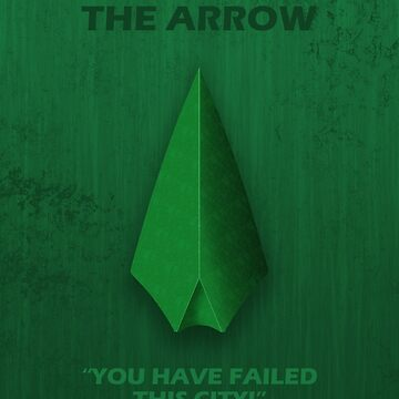 The Arrow Character Poster by fantastique2411