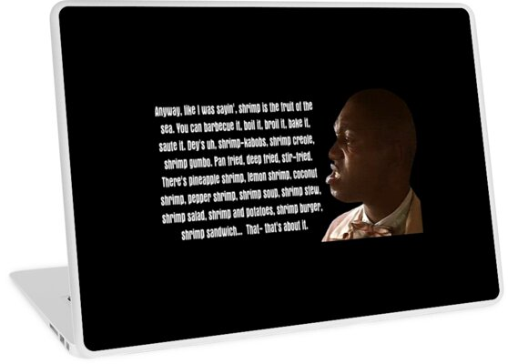 'Bubba Blue Ways Of Cooking Shrimp Quote' Laptop Skin by freestyleINK