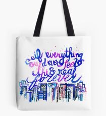 This Real Forever Tote Bag