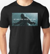 Get Busy Livin Or Get Busy Dyin Unisex T-Shirt