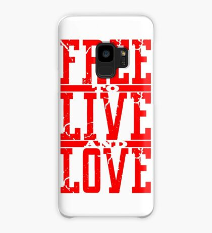 FREE to LIVE and LOVE Case/Skin for Samsung Galaxy