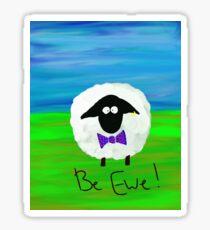 Be Ewe Sheep Art Sticker