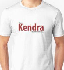 Hey Kendra- 13 The Musical Unisex T-Shirt