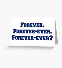 Forever? Greeting Card