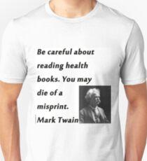 Health Books Mark Twain Unisex T-Shirt