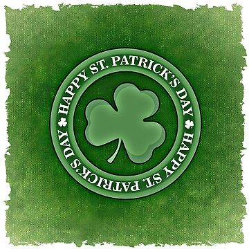 Happy Saint Patrick's day clover by Mallorys
