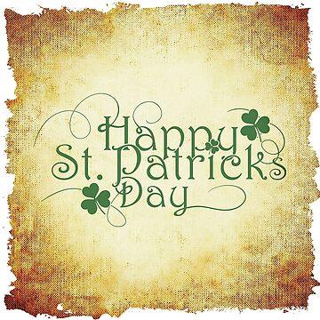 Happy Saint Patrick's day irish by Mallorys