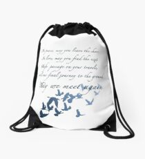 The Traveler's Blessing (May We Meet Again) Drawstring Bag